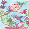 Where Hummingbirds Come From (Bilingual German-English) (Unabridged), by Adele Marie Crouch