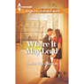 Where It May Lead (Unabridged) Audiobook, by Janice Kay Johnson