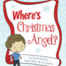 Wheres the Christmas Angel? (Unabridged) Audiobook, by Susie Kessler