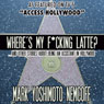 Wheres My F-cking Latte? (and Other Stories About Being an Assistant in Hollywood) (Unabridged), by Mark Yoshimoto Nemcoff