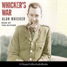 Whickers War Audiobook, by Alan Whicker