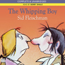 The Whipping Boy (Unabridged), by Sid Fleischman