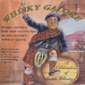 Whisky Galore: A Celebration of Scotch Whisky (Unabridged) Audiobook, by Hugh Lockhart