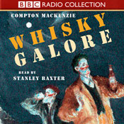 Whisky Galore (Unabridged), by Compton Mackenzie