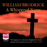 A Whispered Name: Father Anslem Series, Book 3 (Unabridged) Audiobook, by William Brodrick