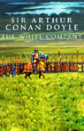 The White Company (Unabridged), by Sir Arthur Conan Doyle