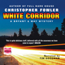 White Corridor: A Peculiar Crimes Unit Mystery (Unabridged) Audiobook, by Christopher Fowler
