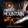 The White Mountain (Unabridged) Audiobook, by Ernie Lindsey