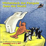 Whiteblack the Penguin Sees the World Audiobook, by Margret Rey