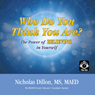 Who Do You Think You Are? (Unabridged) Audiobook, by Nick Dillon