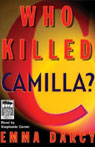 Who Killed Camilla? (Unabridged), by Emma Darcy