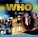 Who & Me (Unabridged), by Barry Letts
