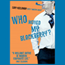 Who Moved My BlackBerry?: The Martin Lukes Chronicles (Unabridged) Audiobook, by Lucy Kellaway