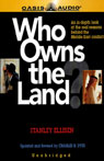 Who Owns the Land? (Unabridged) Audiobook, by Stanley Ellisen