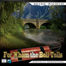 For Whom the Bell Tolls: Retro Audio (Dramatised): Retro Audio, by Ernest Hemingway