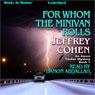 For Whom The Minivan Rolls: Aaron Tucker Mystery, Book 1 (Unabridged), by Jeffrey Cohen