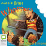 Whoppers: Aussie Bites (Unabridged), by Moya Simons