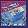 Whos Afraid of Virginia Ham? (Unabridged) Audiobook, by Phyllis Richman