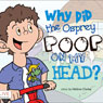 Why Did the Osprey Poop on my Head? (Unabridged) Audiobook, by Helene Clarke