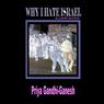 Why I Hate Israel: A Candid Account (Unabridged) Audiobook, by Priya Gandhi-Ganesh