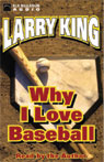 Why I Love Baseball (Unabridged) Audiobook, by Larry King