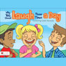 Why You Should Laugh Three Times a Day (Unabridged) Audiobook, by Kimberling Galeti Kennedy