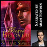 Wicked Beloved (Unabridged), by Susanne Saville