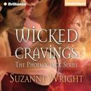 Wicked Cravings: The Phoenix Pact, Book 2 (Unabridged), by Suzanne Wright