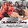 Wicked for Him: The Billionaires Fantasy: Claire and the Billionaire, Book 2 (Unabridged) Audiobook, by Mercedes Eva Nordstrom