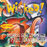 Wicked! Part Four: Dead Ringer (Unabridged) Audiobook, by Morris Gleitzman
