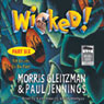 Wicked! Part Six: Till Death Us Do Part (Unabridged) Audiobook, by Morris Gleitzman
