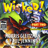 Wicked! Part Two: Battering Rams (Unabridged) Audiobook, by Morris Gleitzman