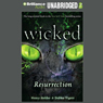 Wicked: Resurrection, Wicked Series Book 5 (Unabridged) Audiobook, by Nancy Holder