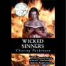 Wicked Sinners: The Sinners, Book 2 (Unabridged) Audiobook, by Charity Parkerson