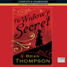 The Widows Secret (Unabridged) Audiobook, by Brian Thompson