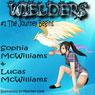 Wielders, Book 1: The Journey Begins (Unabridged) Audiobook, by Sophia McWilliams