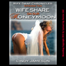 Wife Swap on Our Honeymoon: Wedding Sex Wife Swap - Episode 10 in The Wife Swap Chronicles (Unabridged) Audiobook, by Cindy Jameson