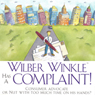 Wilber Winkle Has a Complaint (Unabridged) Audiobook, by John Homans