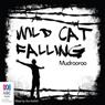 Wild Cat Falling (Unabridged) Audiobook, by Mudrooroo