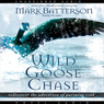 Wild Goose Chase: Rediscover the Adventure of Pursuing God (Unabridged) Audiobook, by Mark Batterson