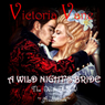 A Wild Nights Bride: The Devil DeVere, Book 1 (Unabridged) Audiobook, by Victoria Vane