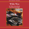 Wilde West (Unabridged) Audiobook, by Walter Satterthwait