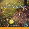 The Wilding (Unabridged) Audiobook, by Maria McCann