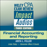 Wiley CPA Exam Review Impact Audios: Financial Accounting and Reporting, 3rd Edition, by Anita L. Feller