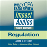Wiley CPA Exam Review Impact Audios: Regulation, 3rd Edition, by Anita L. Feller