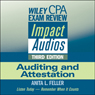 Wiley CPA Exam Review Impact Audios: Auditing and Attestation, 3rd Edition, by Anita L. Feller