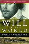 Will in the World: How Shakespeare Became Shakespeare (Unabridged) Audiobook, by Stephen Greenblatt