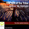 The Will of the Tribe: An Inspector Napoleon Bonaparte Mystery (Unabridged) Audiobook, by Arthur Upfield