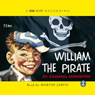 William - The Pirate (Unabridged) Audiobook, by Richmal Crompton