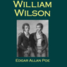 William Wilson (Unabridged), by Edgar Allan Poe